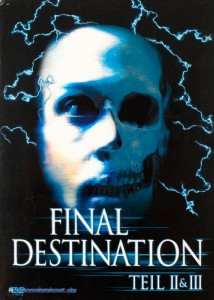 Final Destination II & III