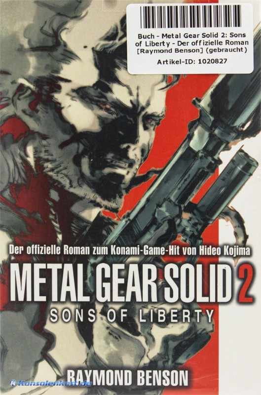 Metal Gear Solid 2: Sons of Liberty - Der offizielle Roman [Raymond Benson]